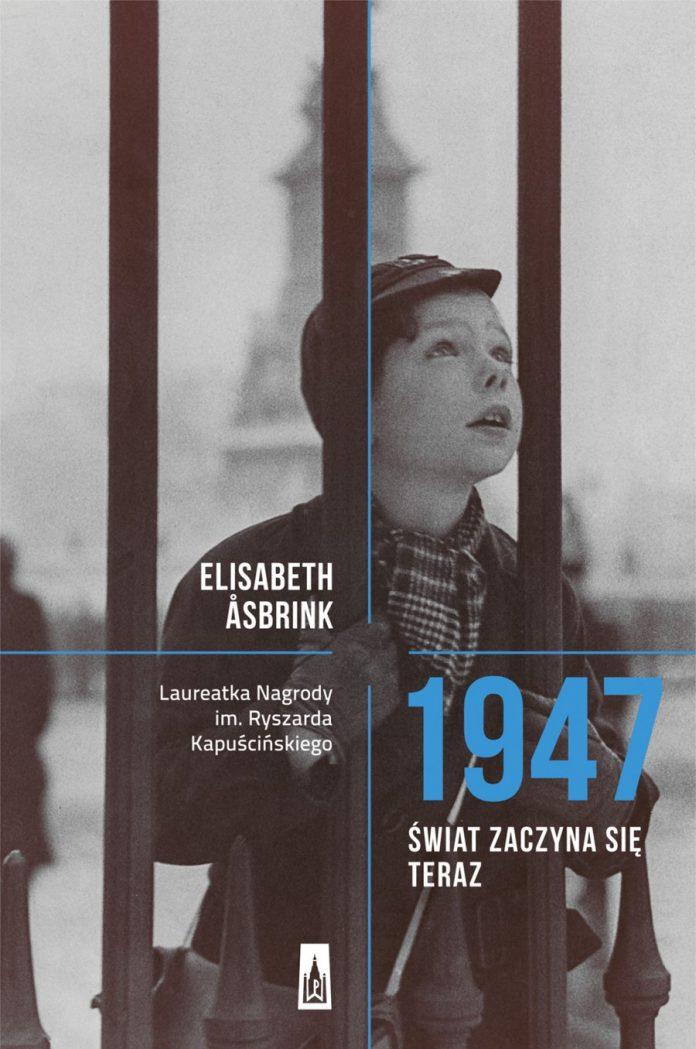 1947. Świat zaczyna się teraz